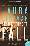 Another Thing to Fall: A Tess Monaghan Novel (Tess Monaghan Mysteries (Paperback))