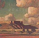 Escape to Reality: The Western World of Maynard Dixon