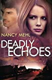 Deadly Echoes (Finding Sanctuary) (Volume 2)