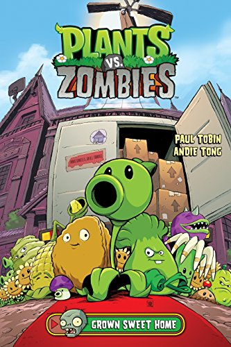 Plants vs. Zombies Volume 4: Grown Sweet Home -