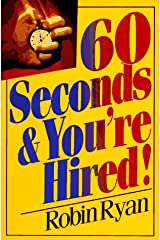 60 Seconds and You'RE Hired Paperback