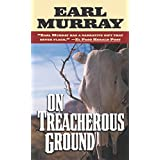 On Treacherous Ground: Secret Stories of the West