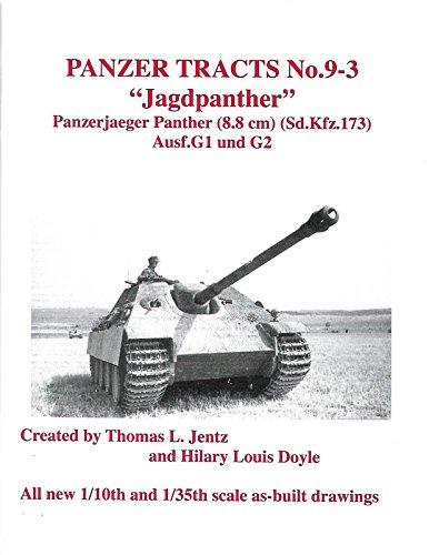 """Jagdpanther"" - Panzerjaeger Panther (8.8 cm Pak) (Sd.Kfz.173) Ausf.G1 und G2 (Panzer Tracts, # 9-3)"