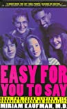 Easy for You to Say, Miriam Kaufman, 1550136194