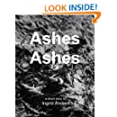 Ashes Ashes - A Short Story