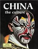 China - The Culture, Bobbie Kalman, 077879380X