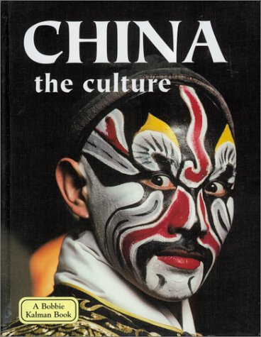 Read Online China the Culture (Lands, Peoples, and Cultures) PDF