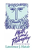 Myth and Philosophy, Lawrence J. Hatab, 0812691164