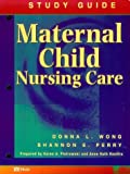 Maternal-Child Nursing Care, Wong, Donna L., 0815124732