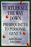 Turtles All the Way Down, John Grinder and Judith DeLozier, 1555520227