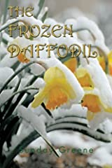 THE FROZEN DAFFODIL Paperback