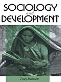img - for Sociology and Development by Tony Barnett (1988-02-25) book / textbook / text book