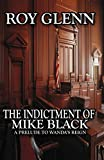 The Indictment of Mike Black (The Mike Black Saga Book 20)