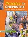 Practice In Chemistry: Progressive Questions for AS and A Level