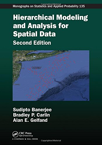 Hierarchical Modeling and Analysis for Spatial Data (Chapman & Hall/CRC Monographs on Statistics & Applied Probability)