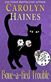 Bone-a-fied Trouble: Book 9 of Cat Detective Familiar Legacy mystery series