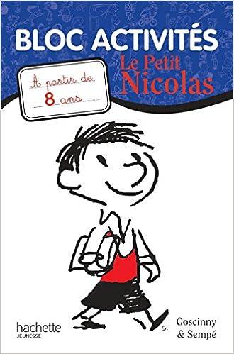 Lire un Le Petit Nicolas - Bloc activités 8 ans pdf ebook
