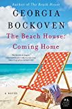 Bestselling author Georgia Bockoven is at her powerful and emotional peak in this novel perfect for fans of Nancy Thayer and Elin Hilderbrand.               Unlock the door to the beach house…a place where life slows down, people come together, an...