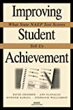 Improving Student Achievement, David Grissmer and Ann Flanagan, 0833025619