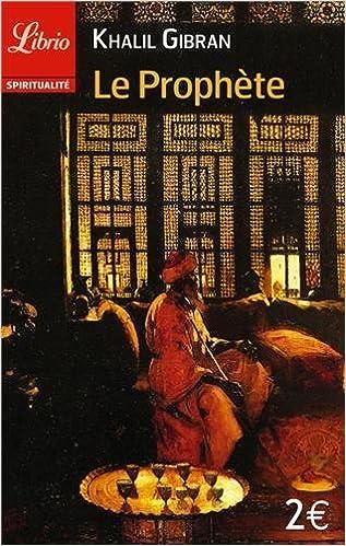 Le Prophete (French Edition) by Khali Gibran (1993-09-15)