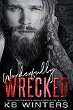 Wonderfully Wrecked (Reckless Bastards MC Book 4)