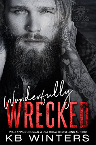 Wonderfully Wrecked: Reckless Bastards MC cover