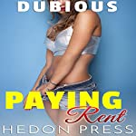 Paying Rent: Forced Submission Shady Consent: Dubious, Book 7 | Hedon Press