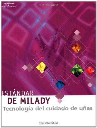 Estandar de Milady Tecnologia Del Cuidado De Unas (cuarta edicion) (Spanish Edition)
