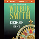 Birds of Prey: Courtney 3, Book 1 | Wilbur Smith