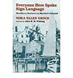 img - for [(Everyone Here Spoke Sign Language: Hereditary Deafness on Martha's Vineyard)] [Author: Nora Ellen Groce] published on (July, 1988) book / textbook / text book