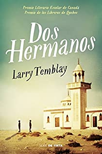 Dos hermanos par Larry Tremblay