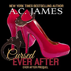 Cursed Ever After: Four Erotic Paranormal Short Stories Audiobook
