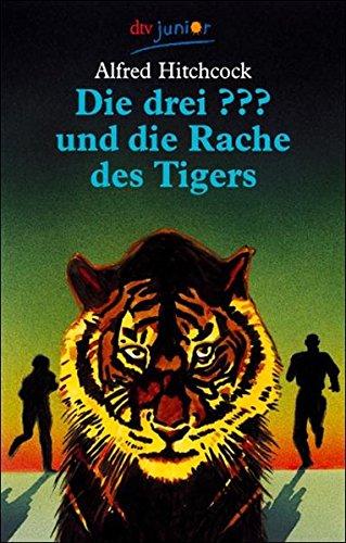 Die drei ??? und die Rache des Tigers: Erzählt von Brigitte Henkel-Waidhofer (dtv junior)