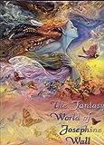 The Fantasy World of Josephine Wall, Josephine Wall, 0977974944