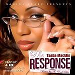 The Response (Wahida Clark Presents) : The Letter, Book 2 | Tasha Macklin