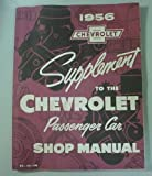 1956 Supplement to the 1955 Chevrolet Passenger Car Shop Manual