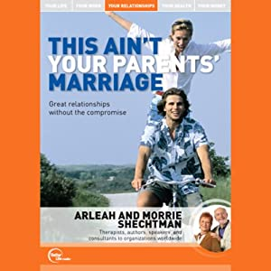 This Ain't Your Parents' Marriage (Unabridged) Speech