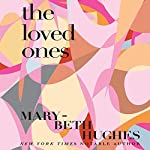 The Loved Ones! | Mary-Beth Hughes