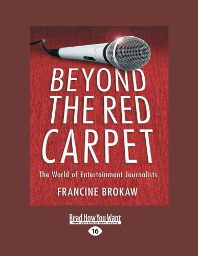 Download Beyond the Red Carpet: The World of Entertainment Journalists pdf