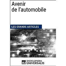 Avenir de l'automobile: Les Grands Articles d'Universalis (French Edition)