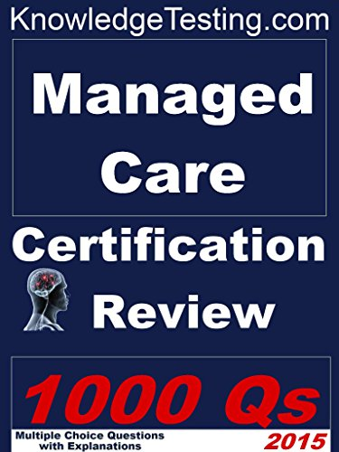 Managed Care Certification Review (Certification in Managed Care Nursing Book 1) Pdf