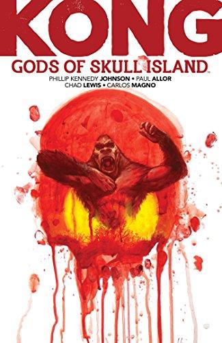 Books : Kong: Gods of Skull Island (Kong of Skull Island)