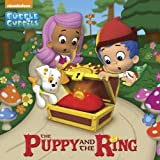 The Puppy and the Ring (Bubble Guppies), Mary Tillworth, 0385384084