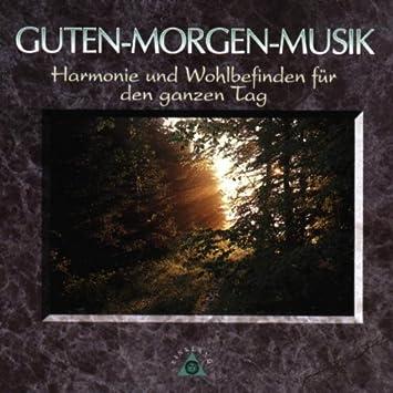 Guten Morgen Musik Amazoncouk Music