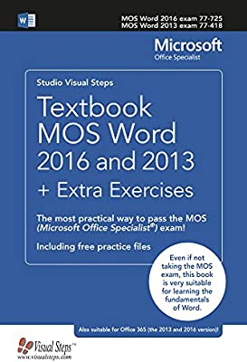 Textbook MOS Word 2016 and 2013 + Extra Exercises: The most practical way to pass the MOS (Microsoft Office Specialist) exam! (Computer Books) - 10124772 , 9059057449 , 285_9059057449 , 1144441 , Textbook-MOS-Word-2016-and-2013-Extra-Exercises-The-most-practical-way-to-pass-the-MOS-Microsoft-Office-Specialist-exam-Computer-Books-285_9059057449 , fado.vn , Textbook MOS Word 2016 and 2013 + Ext