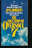 Education of Oversoul, Jane Roberts, 0671495631