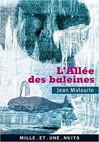 L'Allée des baleines par Jean Malaurie