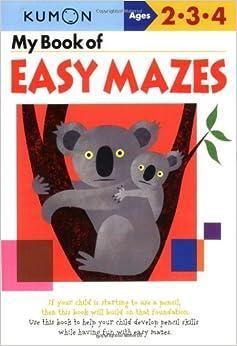 My Book Of Easy Mazes (Kumon Workbooks) Mobi Download Book
