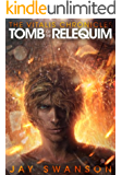 The Vitalis Chronicles: Tomb of the Relequim