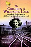 The Children of Willesden Lane: Beyond the Kindertransport: A Memoir of Music, Love, and Survival by Mona Golabek (2003-11-01)